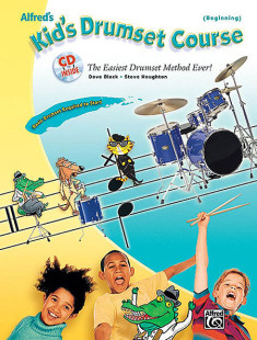 Alfred's Kid's Drumset Course 1