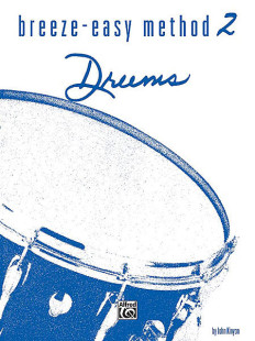 Breeze-Easy Method for Drums, Book 2 1