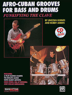 Funkifying The Clave: Afro-Cuban Grooves For Bass And Drums (with CD) 1
