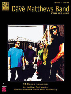 Best Of The Dave Matthews Band For Drums 1