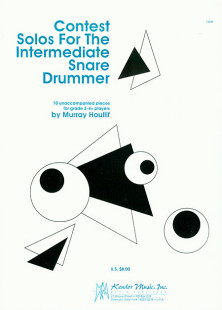 Contest Solos For The Intermediate Snare Drummer 1