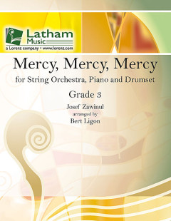 Mercy, Mercy, Mercy for String Orchestra, Piano and Drumset 1